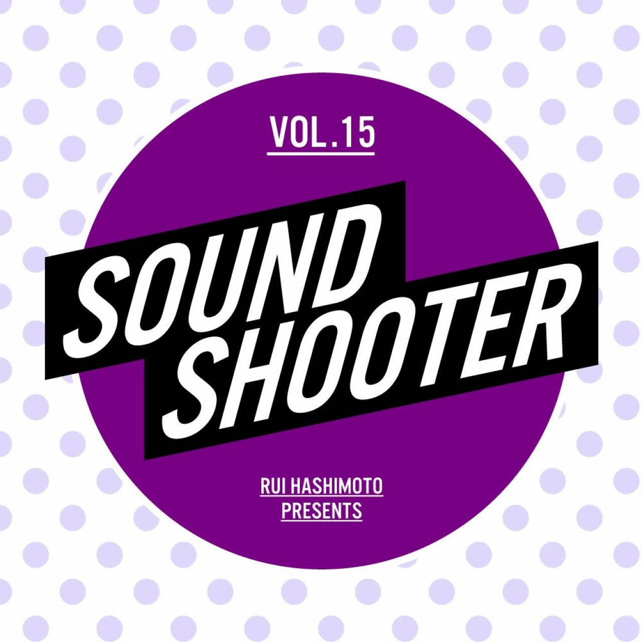 【中止】SOUND SHOOTER Vol.15